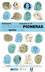Exhibition of the Aitzindariak-Pioneras project